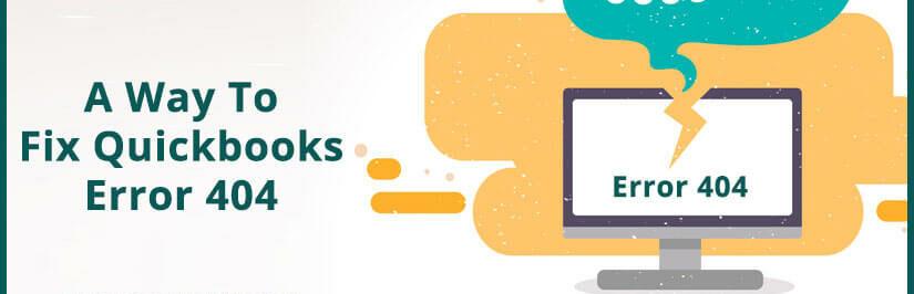 Symptoms of Quickbooks Error #404