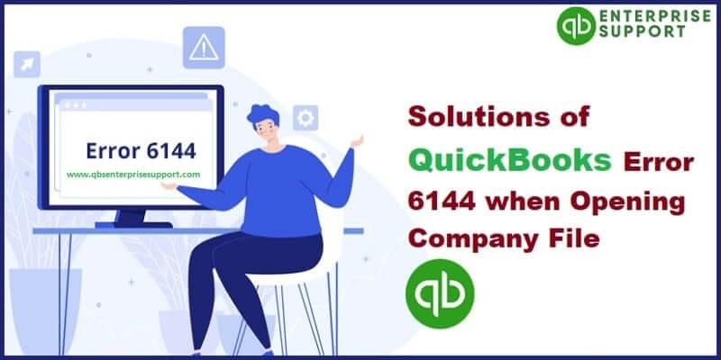 How to Identify Error 6144 82 QuickBooks