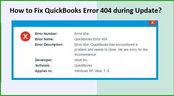 How to fix Quickbooks Update Error 404?